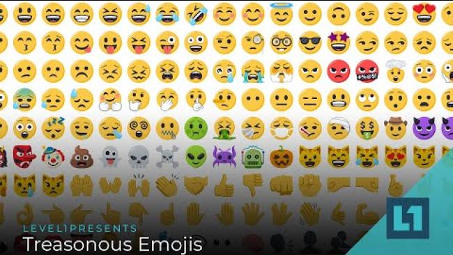 Embedded thumbnail for Level1 News March 9 2021: Treasonous Emojis