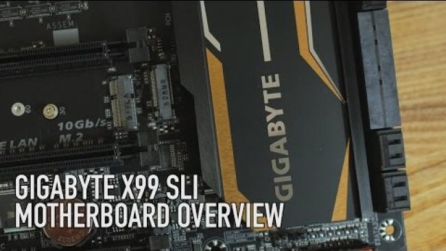 Embedded thumbnail for GIGABYTE X99 SLI Motherboard Overview