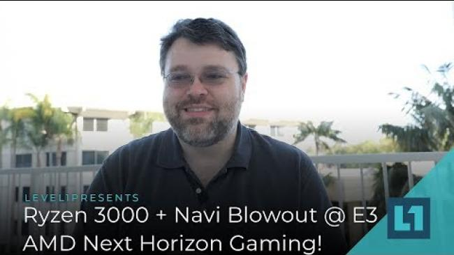 Embedded thumbnail for Ryzen 3000 + Navi news Blowout @ E3!