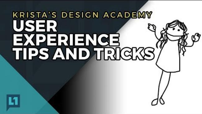Embedded thumbnail for Krista's Design Academy: User Experience Tips And Tricks