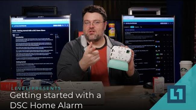Embedded thumbnail for Better IoT: Getting started with a DSC Home Alarm