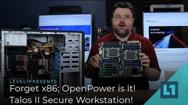 Embedded thumbnail for Forget x86; OpenPower is it! Talos II Secure Workstation!