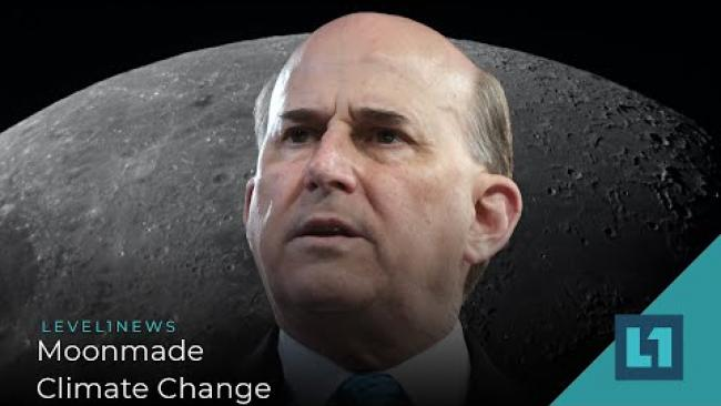 Embedded thumbnail for Level1 News June 18 2021: Moonmade Climate Change