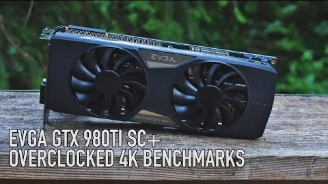 Embedded thumbnail for EVGA 980 Ti SC+ ACX 2.0+ Overclocked 4k Benchmarks & Review