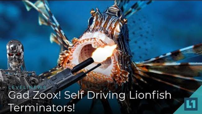 Embedded thumbnail for Level1 News August 29 2018: Gad Zoox! Self Driving Lionfish Terminators!