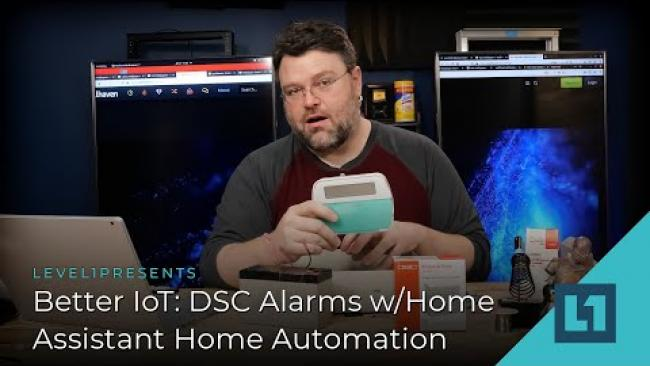 Embedded thumbnail for Better IoT: DSC Alarms w/Home Assistant Home Automation