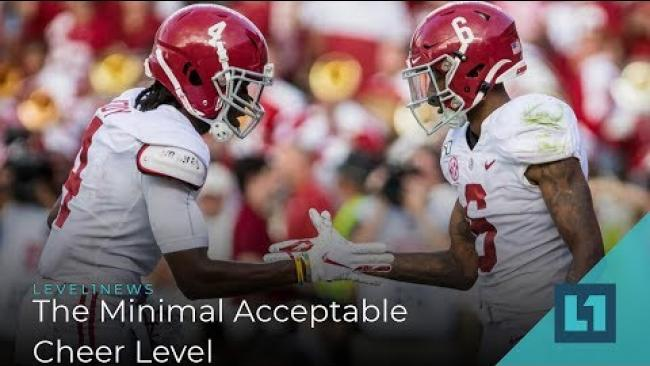 Embedded thumbnail for Level1 News September 20 2019: The Minimal Acceptable Cheer Level
