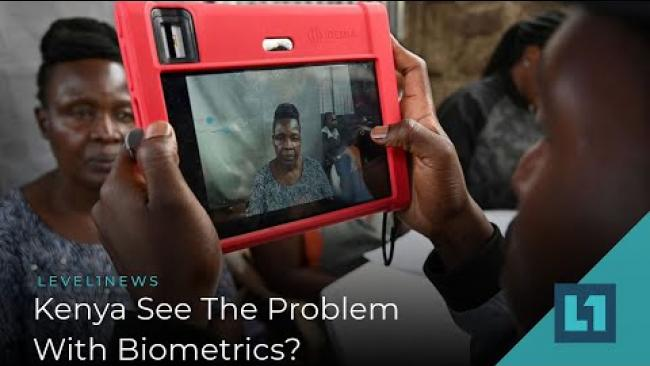 Embedded thumbnail for Level1 News February 11 2020: Kenya See The Problem With Biometrics?