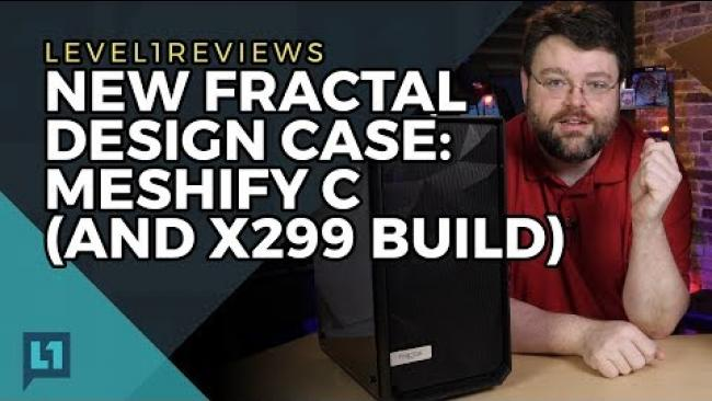Embedded thumbnail for NEW Fractal Design Case: Meshify C (and x299 build)