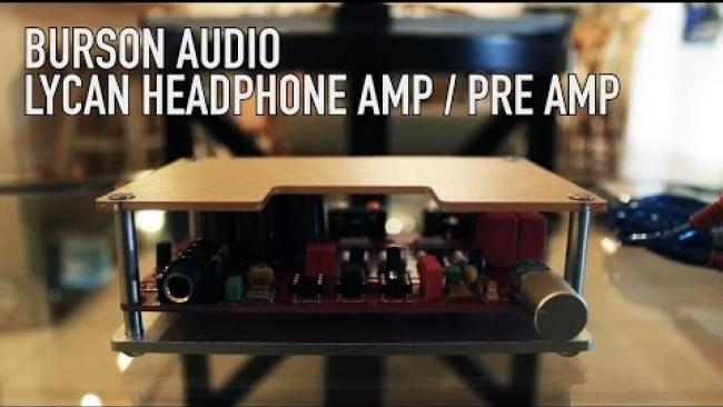 Embedded thumbnail for Lycan Headphone Amp / Pre Amp by Burson Audio
