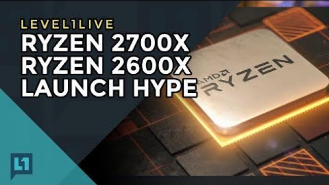 Embedded thumbnail for Zen+ Launch: Ryzen 7 2700X, Ryzen 5 2600X Are here!