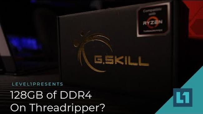 Embedded thumbnail for How Well Does 128 GB of DDR4 Work On Threadripper?