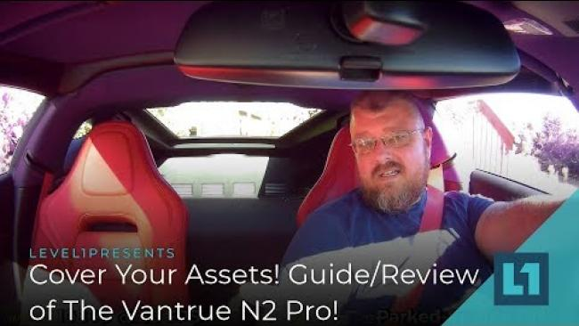 Embedded thumbnail for Cover Your Assets! Guide/Review of The Vantrue N2 Pro!
