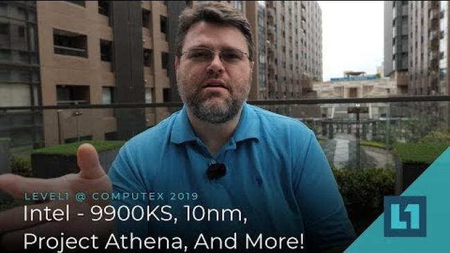 Embedded thumbnail for Intel @ Computex 2019: 9900KS, 10nm, Project Athena, And More!