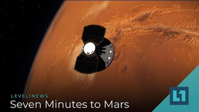 Embedded thumbnail for Level1 News December 5 2018: Seven Minutes to Mars