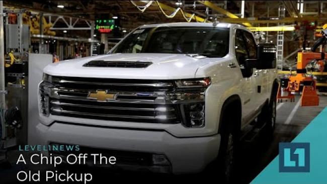 Embedded thumbnail for Level1 News March 24 2021: A Chip Off the Old Pickup