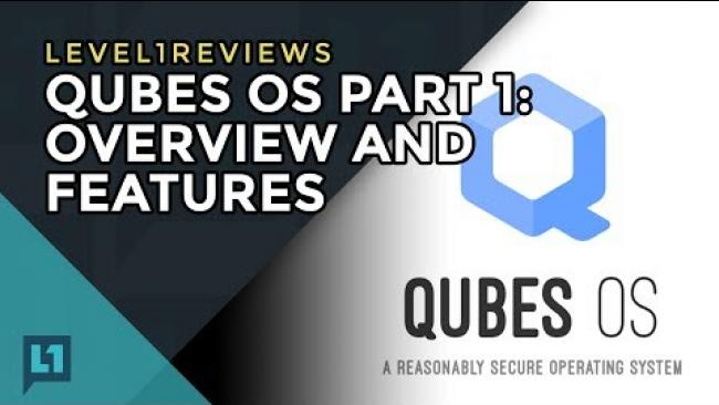 Embedded thumbnail for Qubes OS Part 1: Overview and Features