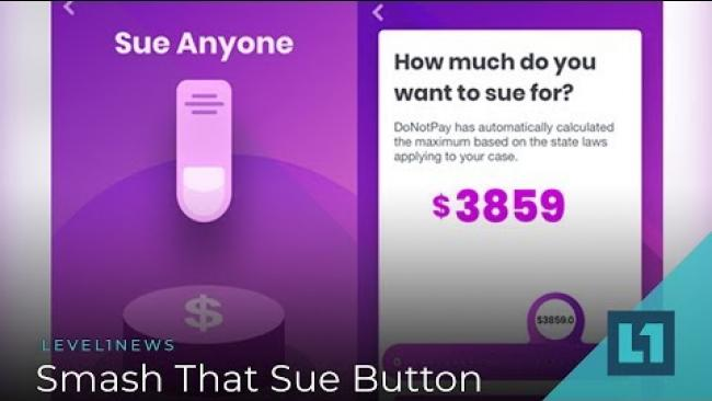 Embedded thumbnail for Level1 News October 16 2018: Smash That Sue Button Patron Edition