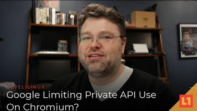 Embedded thumbnail for Level1 Ramble: Google Limiting Private API Use On Chromium?
