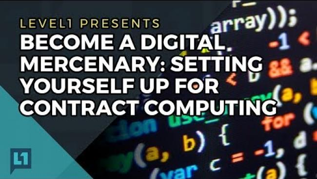 Embedded thumbnail for Become a Digital Mercenary: Setting Yourself Up for Contract Computing