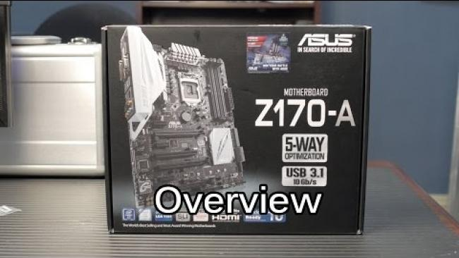 Embedded thumbnail for Asus Z170-A : Skylake Motherboard Overview & Unboxing