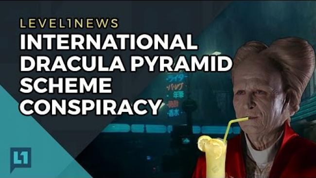 Embedded thumbnail for L1News: 2017-04-04 International Dracula Pyramid Scheme Conspiracy