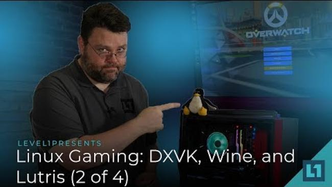 Embedded thumbnail for Linux Gaming: DXVK, Wine, and Lutris (Part 2 of 4)