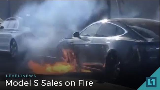 Embedded thumbnail for Level1 News June 20 2018: Model S Sales on Fire