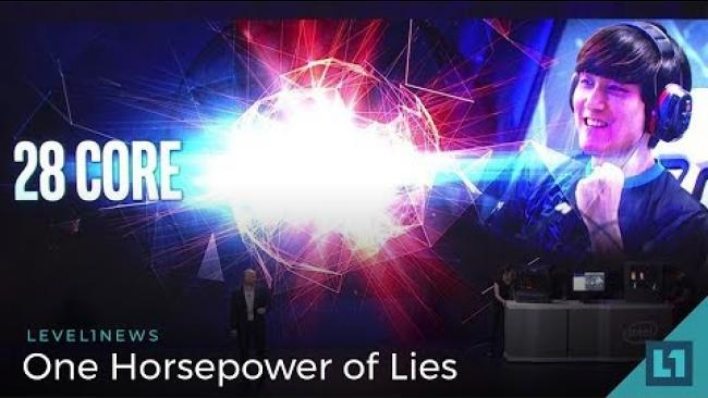 Embedded thumbnail for Level1 News June 13 2018: One Horsepower of Lies