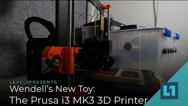 Embedded thumbnail for Wendell's New Toy: The Prusa i3 MK3 3D Printer