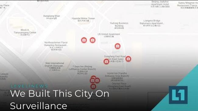 Embedded thumbnail for Level1 News May 7 2019: We Built This City On Surveillance