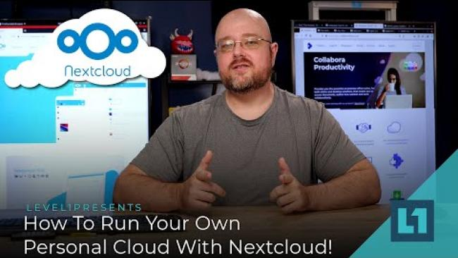 Embedded thumbnail for How To Run Your Own Personal Cloud With Nextcloud!