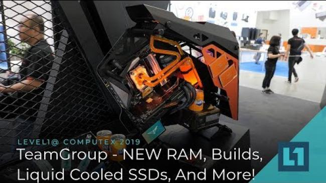 Embedded thumbnail for TeamGroup @ Computex: NEW RAM, Builds, Liquid Cooled SSDs, And More!