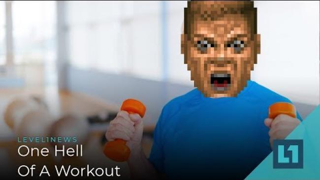 Embedded thumbnail for Level1 News May 17 2019: One Hell Of A Workout