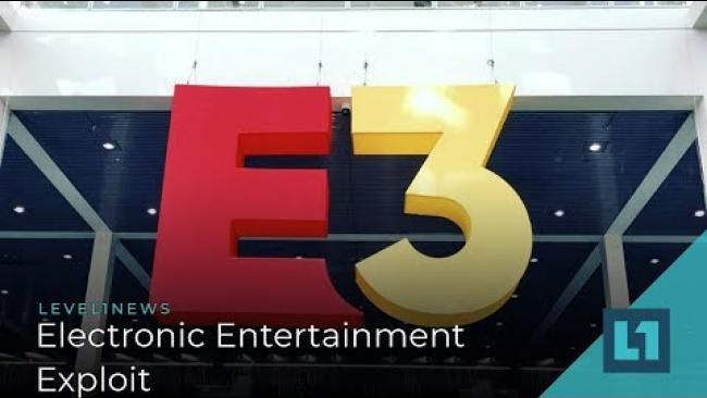Embedded thumbnail for Level1 News August 16 2019: Electronic Entertainment Exploit