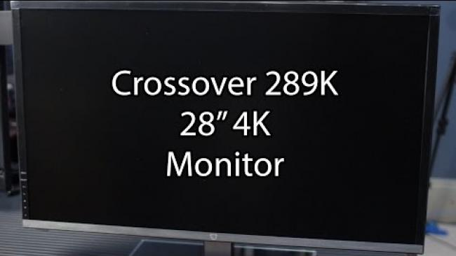 "Embedded thumbnail for Crossover 289K - 4k High-quality 28"" Monitor on a budget."