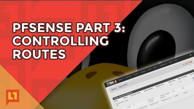 Embedded thumbnail for pfSense Part 3: Controlling Routes