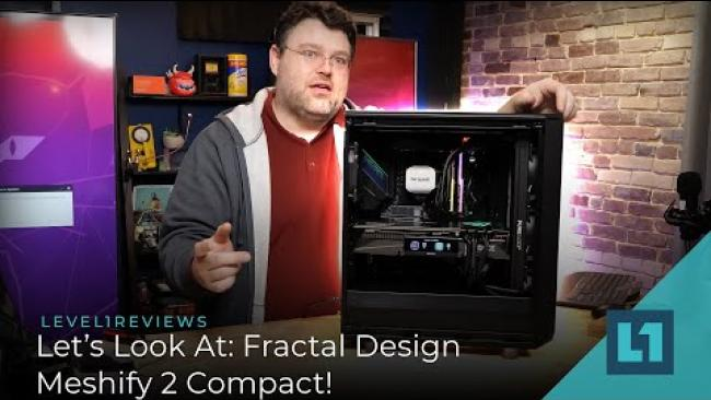 Embedded thumbnail for Let's Look At: Fractal Design - Meshify 2 Compact