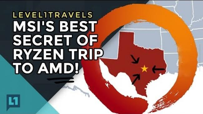 Embedded thumbnail for MSI's Best Secret Of Ryzen trip to AMD in Austin!