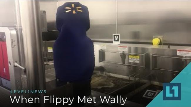 Embedded thumbnail for Level1 News December 18 2018: When Flippy Met Wally
