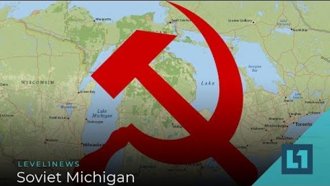 Embedded thumbnail for Level1 News March 19 2019: Soviet Michigan