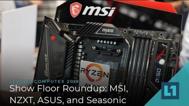 Embedded thumbnail for MSI, NZXT, ASUS, and Seasonic @ Computex 2019
