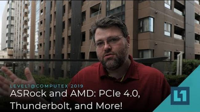 Embedded thumbnail for Computex Wrapup: Thoughts On AMD X570 + Ryzen 3000 (w/ASRock)