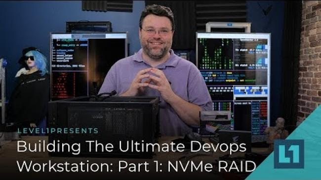 Embedded thumbnail for Building The Ultimate Devops Workstation Part 1: NVMe RAID