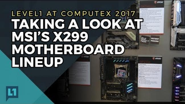 Embedded thumbnail for MSI X299 Motherboard Lineup at Computex: Killer Extend and MysticLight (SteelSeries engine)