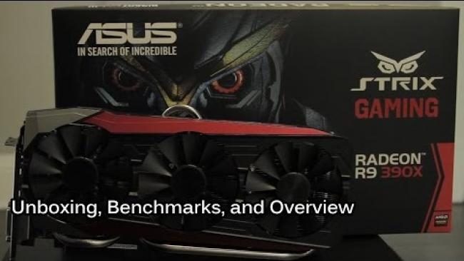 Embedded thumbnail for Asus Strix - Radeon R9 390X 8gb OC --  Unboxing & Benchmarks